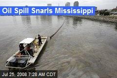 Oil Spill Snarls Mississippi