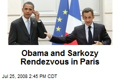 Obama and Sarkozy Rendezvous in Paris