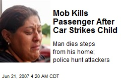 Mob Kills Passenger After Car Strikes Child