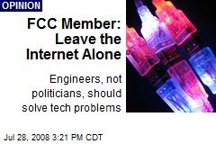 FCC Member: Leave the Internet Alone