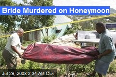 Bride Murdered on Honeymoon