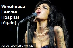 Winehouse Leaves Hospital (Again)