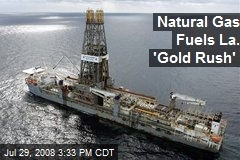 Natural Gas Fuels La. 'Gold Rush'