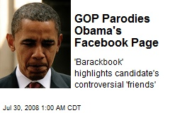 GOP Parodies Obama's Facebook Page