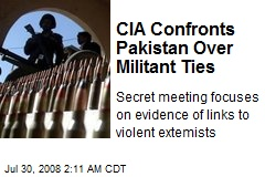 CIA Confronts Pakistan Over Militant Ties