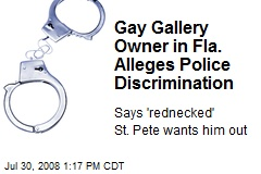 Gay Gallery Owner in Fla. Alleges Police Discrimination