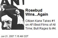 Rosebud Wins...Again