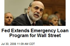 Fed Extends Emergency Loan Program for Wall Street