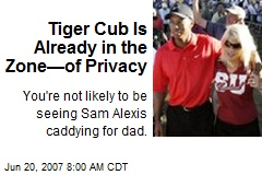 Tiger Cub Is Already in the Zone—of Privacy