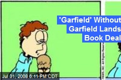 'Garfield' Without Garfield Lands Book Deal