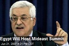 Egypt Will Host Mideast Summit