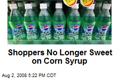 Shoppers No Longer Sweet on Corn Syrup