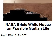 NASA Briefs White House on Possible Martian Life