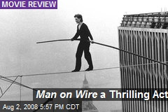 Man on Wire a Thrilling Act