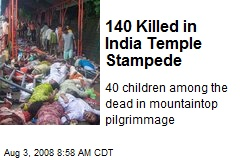 140 Killed in India Temple Stampede