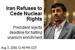 Iran Refuses to Cede Nuclear Rights