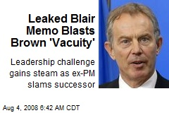 Leaked Blair Memo Blasts Brown 'Vacuity'