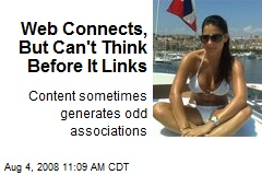 Web Connects, But Can't Think Before It Links