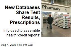 New Databases Share Test Results, Prescriptions
