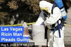 Las Vegas Ricin Man Pleads Guilty