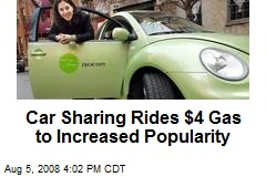 Car Sharing Rides $4 Gas to Increased Popularity