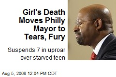 Girl's Death Moves Philly Mayor to Tears, Fury