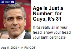 Age Is Just a Number; for Guys, It's 31