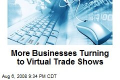 More Businesses Turning to Virtual Trade Shows