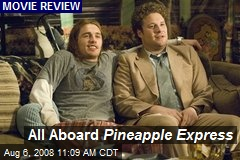 All Aboard Pineapple Express