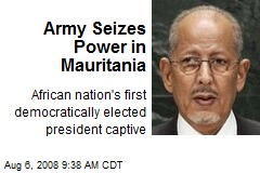Army Seizes Power in Mauritania
