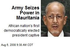 Army Seizes Power in Mauritania