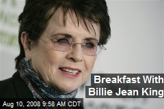 Breakfast With Billie Jean King
