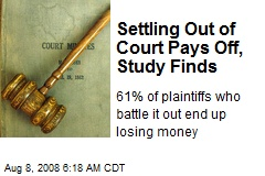 Settling Out of Court Pays Off, Study Finds