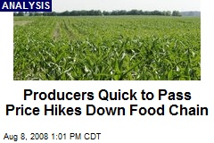 Producers Quick to Pass Price Hikes Down Food Chain