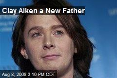 Clay Aiken a New Father