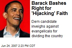 Barack Bashes Right for 'Hijacking' Faith
