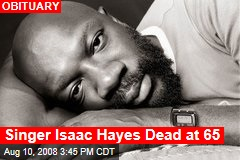 Singer Isaac Hayes Dead at 65