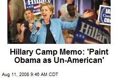 Hillary Camp Memo: 'Paint Obama as Un-American'