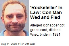 'Rockefeller' In-Law: Con Man Wed and Fled