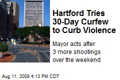 Hartford Tries 30-Day Curfew to Curb Violence