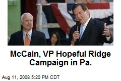 McCain, VP Hopeful Ridge Campaign in Pa.