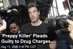 'Preppy Killer' Pleads Guilty to Drug Charges