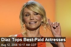 Diaz Tops Best-Paid Actresses