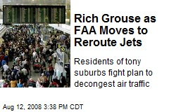 Rich Grouse as FAA Moves to Reroute Jets
