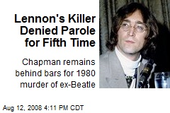 Lennon's Killer Denied Parole for Fifth Time