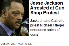 Jesse Jackson Arrested at Gun Shop Protest