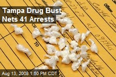 Tampa Drug Bust Nets 41 Arrests