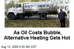 As Oil Costs Bubble, Alternative Heating Gets Hot