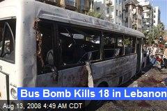 Bus Bomb Kills 18 in Lebanon