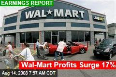 Wal-Mart Profits Surge 17%